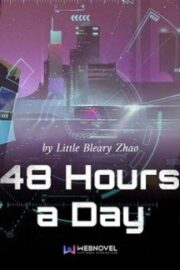 48 Hours a Day