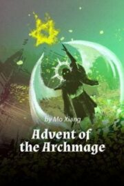 Advent of the Archmage
