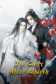 The Glory After Rebirth